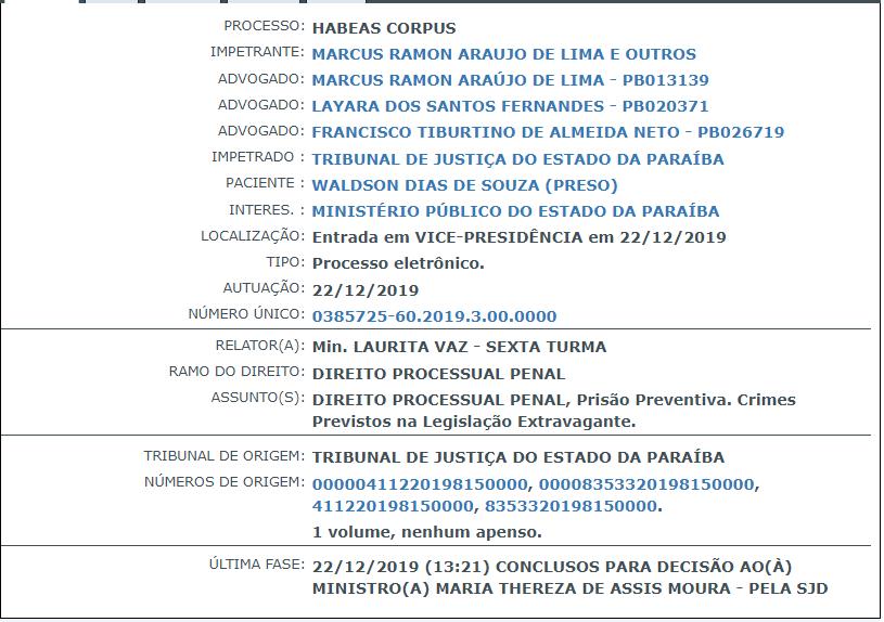 waldson de souza - Defesa de Waldson de Souza impetra habeas corpus e processo é despachado para relatoria